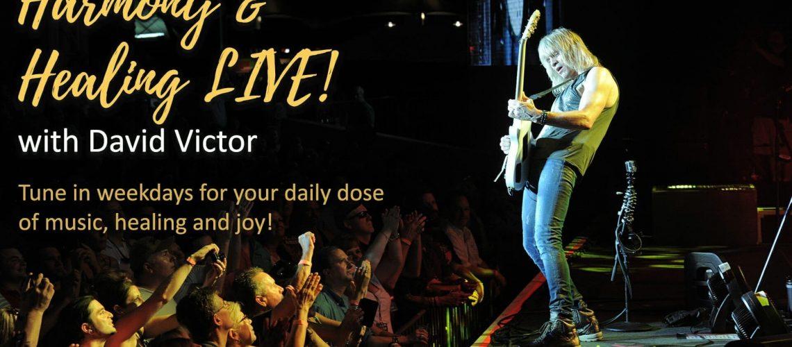 Harmony & Healing LIVE w/David Victor